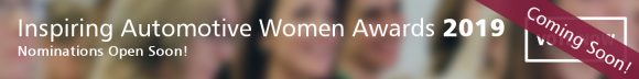 Inspiring Automotive Women Award 2019 (Coming Soon!) [banner]